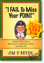 "Books James F. O'Bryon ""I FAIL To MISS Your POINT"""